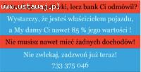 Potrzebujesz gotówki, lecz bank ci domówił? Pomożemy!!