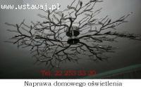 Naprawa żyrandoli,kinkietów Elektryk-Warszawa -22 25 333 20