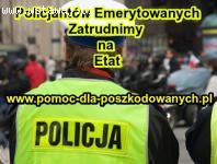 PRACA DLA BYŁYCH FUNKCJONARIUSZY POLICJI