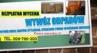 Opróżnianie domu cena, Wrocław, tel. 504-746-203, wywóz