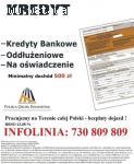 Kredyt dla Zadłużonych Cała Polska , bez opłat