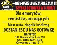 Gotówka od ręki dla każdego / Białystok