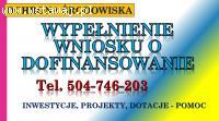 Wnioski o dofinansowanie projektu, tel. 504-746-203