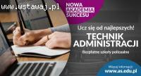 Zapraszamy do nauki na  kierunku - Technik Administracji!